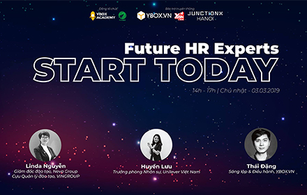FUTURE HR EXPERTS: START TODAY